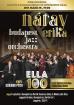 Hírkép: Náray Erika & Budapest Jazz Orchestra Jazz Beavató - Színházterem