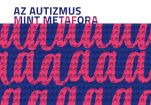 Hírkép: Az autizmus mint metafora - kiállítás a Kortársban